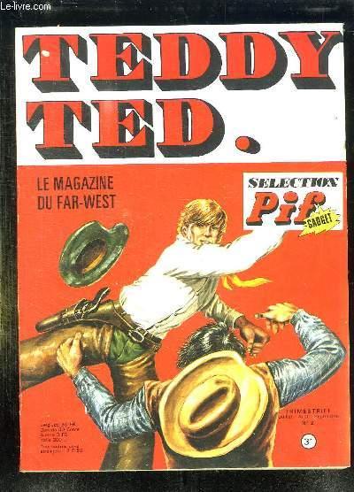TEDDY TED N° 2 JUILLET AOUT SEPTEMBRE . LE MAGAZINE DU FAR WEST.