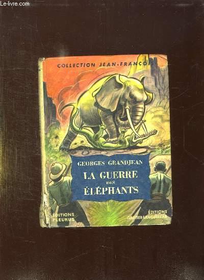 LA GUERRE DES ELEPHANTS.