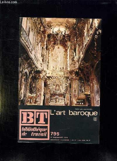 BT N° 795 DECEMBRE 1974. L ART BAROQUE.