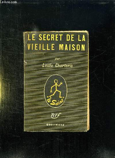 LE SECRET DE LA VIEILLE MAISON.