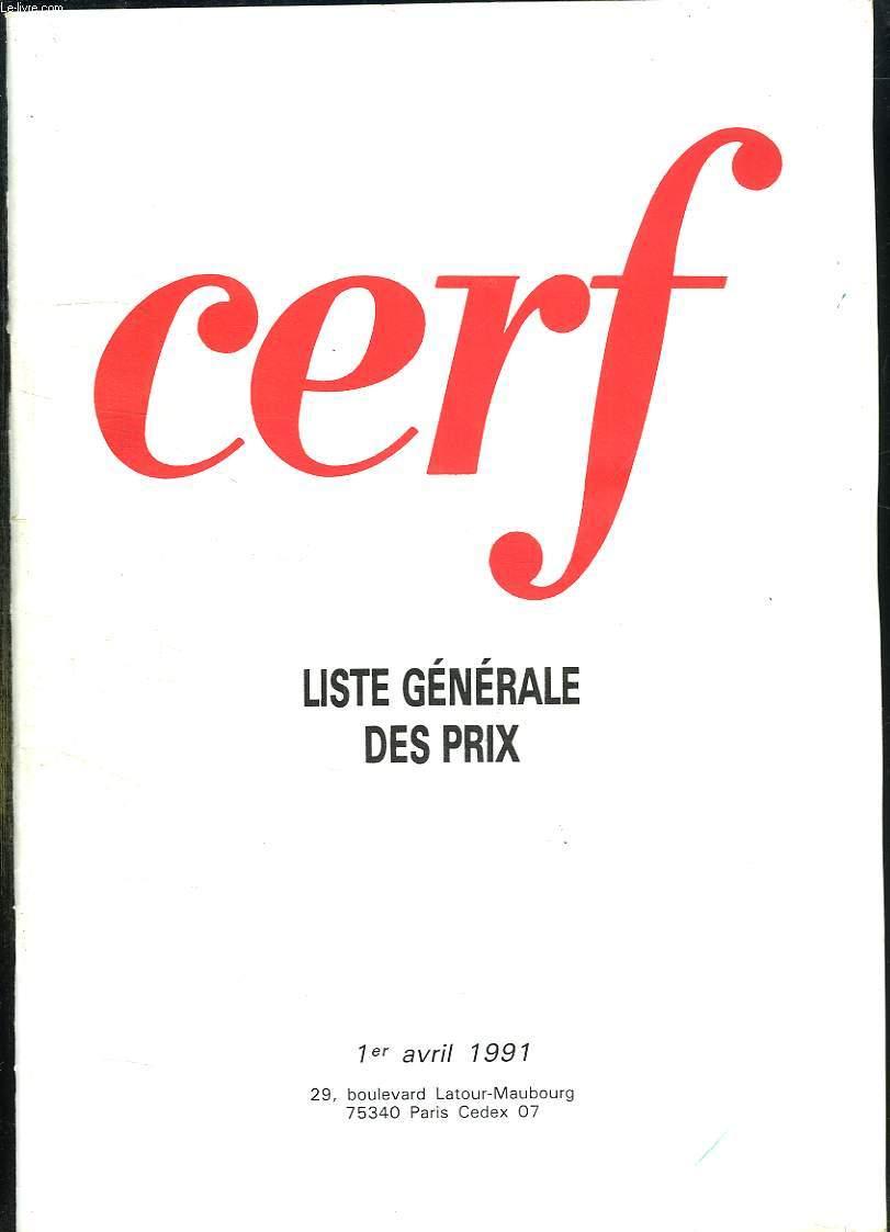 CERF. LISTE GENERALE DES PRIX 1er AVRIL 1991.