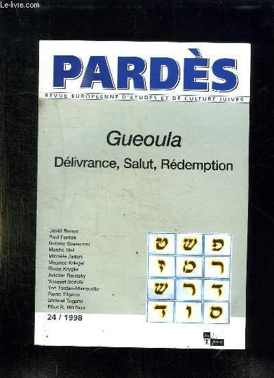 PARDES 24. GUEOULA DELIVRANCE, SALUT, REDEMPTION.