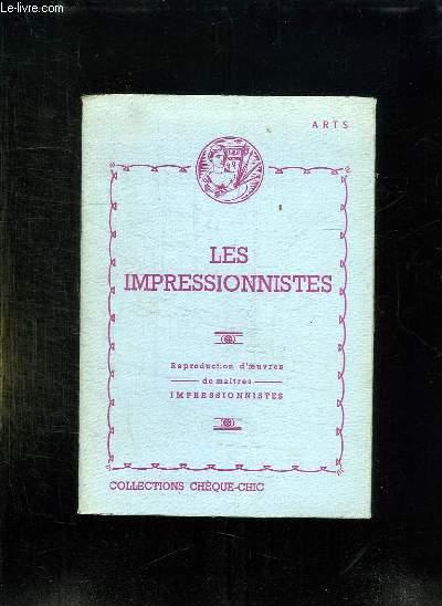 LES IMPRESSIONNISTES. 10 REPRODUCTIONS D OEUVRES DE MAITRES .