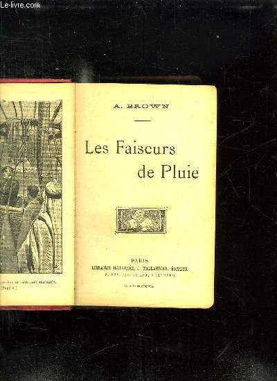 LES FAISEURS DE PLUIE.