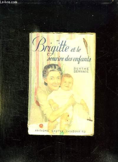 BRIGITTE ET LE SOURIRE DES ENFANTS.