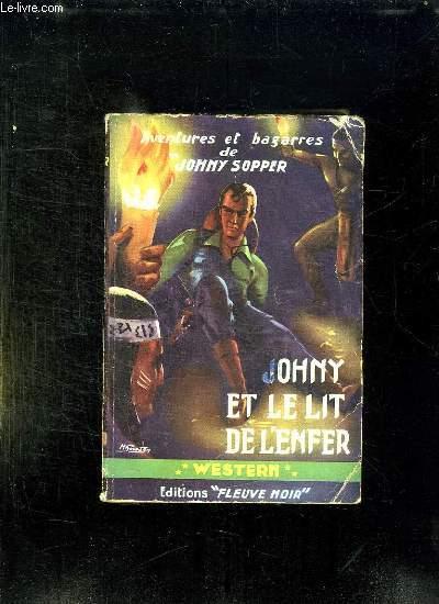 JOHNY ET LE LIT DE L ENFER.
