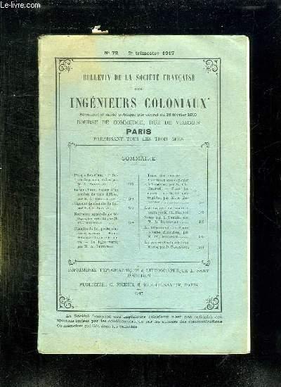 BULLETIN DE LA SOCIETE FRANCAISE DES INGENIEURS COLONIAUX N° 72 2 EM TRIMESTRE 1917.