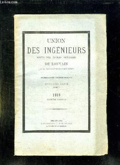 UNION DES INGENIEURS SORTIS DES ECOLES SPECIALES DE LOUVAIN TOME 2em SERIE 1909.
