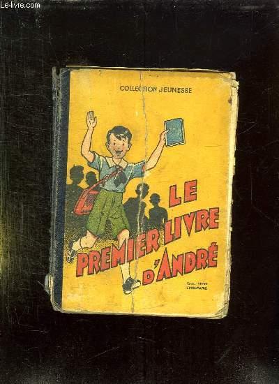 LE PREMIER LIVRE D ANDRE. COURS ELEMENTAIRE.