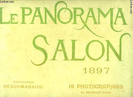 LE PANORAMA N° 1 1897. SALON.