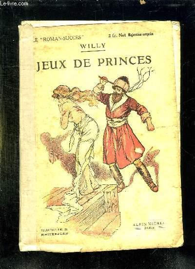 JEUX DE PRINCES.