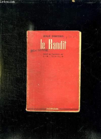 LE BANDIT.
