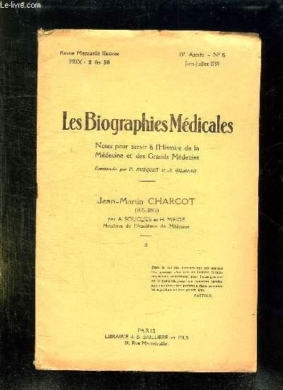 LES BIOGRAPHIES MEDICALES N° 5 JUIN JUILLET 1936.  NOTES POUR SERVIR A L HISTOIRE DE LA MEDECINE ET DES GRANDS MEDECINS.