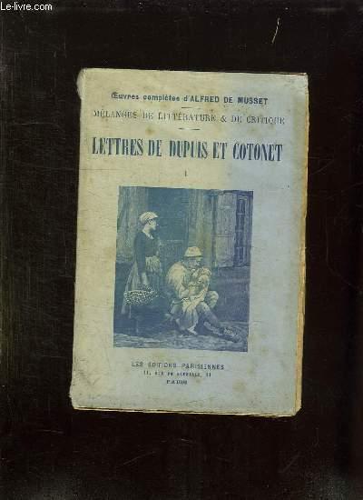 LETTRES DE DUPUIS ET COTONET TOME 1.