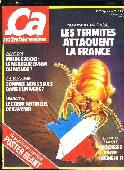 CA M INTERESSE N° 31 SEPTEMBRE 1983. SOMMAIRE: LES TERMITES ATTAQUENT LA FRANCE, MIRAGE 2000 LE MEILLEUR AVION DU MONDE, SOMMES NOUS SEULS DANS L UNIVERS...