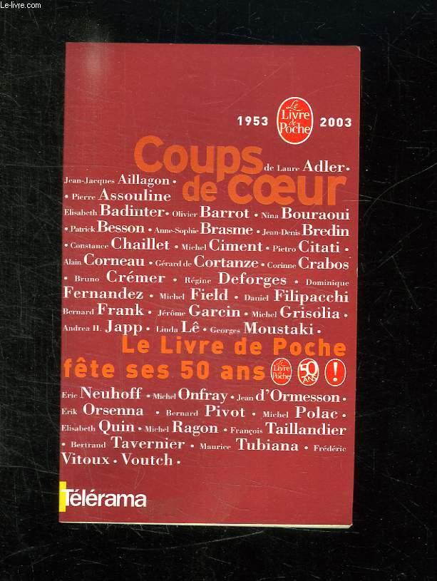 COUPS DE COEUR. LE LIVRE DE POCHE FETE SES 50 ANS.