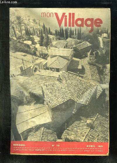 MON VILLAGE N° 78 AVRIL 1951.