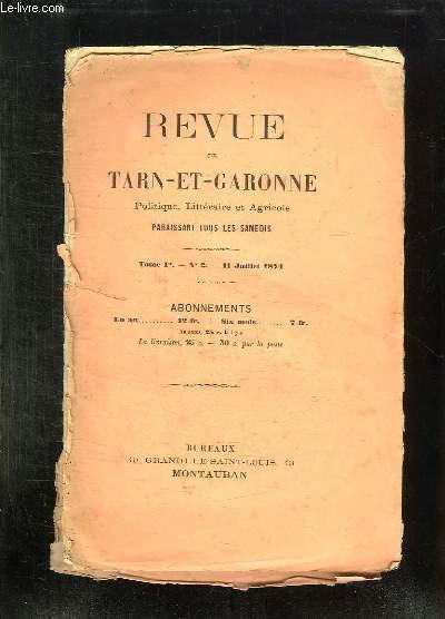 REVUE DE TARN ET GARONNE POLITIQUE LITTERAIRE ET AGRICOLE TOME 1: N° 2 11 JUILLET 1874.