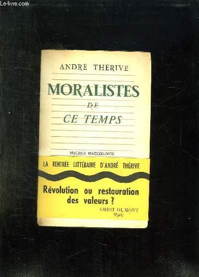 MORALISTES DE CE TEMPS.