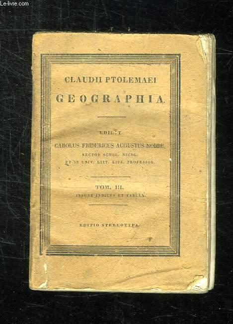 GEOGRAPHIA. TOME III. TEXTE EN GREC.