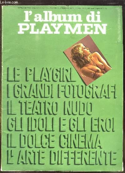 L ALBUM DI PLAYMEN N° 2 FEBBRAIO 1974. LE PLAYGIRL, I GRADI FOTOGRAFI, IL TEATRO NUDO, IL DOLCE CINEMA, L ARTE DIFFERENTE... TEXTE EN ITALIEN. REVUE POUR ADULTES.