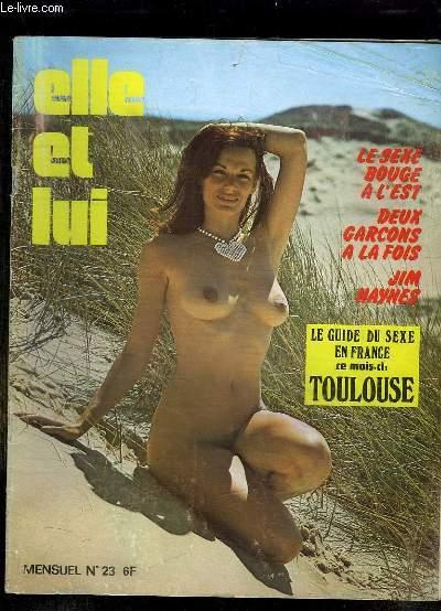 ELLE ET LUI N° 23. REVUE POUR ADULTES. SOMMAIRE: LE SEXE BOUGE A L EST, DEUX GARCONS A LA FOIS, JIM HAYNES, LE GUIDE DU SEXE EN FRANCE A TOULOUSE...