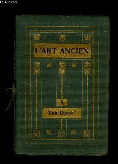 L ART ANCIEN N° 9 VAND DYCK.