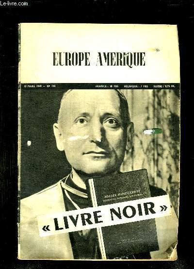 EUROPE AMERIQUE N° 195 DU 10 MARS 1949. SOMMAIRE: LIVRE NOIR.
