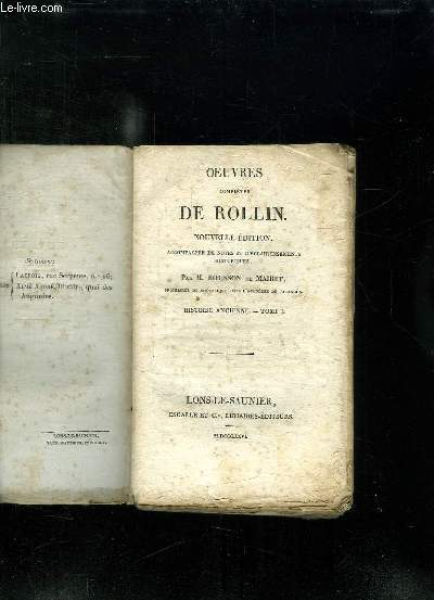 OEUVRES COMPLETES DE ROLLIN. NOUVELLE EDITION. TOME 1: HISTOIRE ANCIENNE.