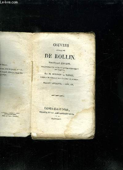 OEUVRES COMPLETES DE ROLLIN. NOUVELLE EDITION. TOME XII HISTOIRE ANCIENNE.