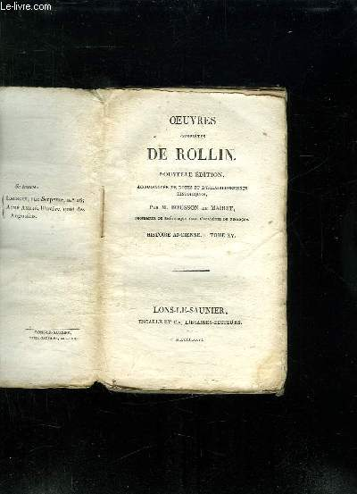 OEUVRES COMPLETES DE ROLLIN. NOUVELLE EDITION. TOME XV HISTOIRE ANCIENNE.