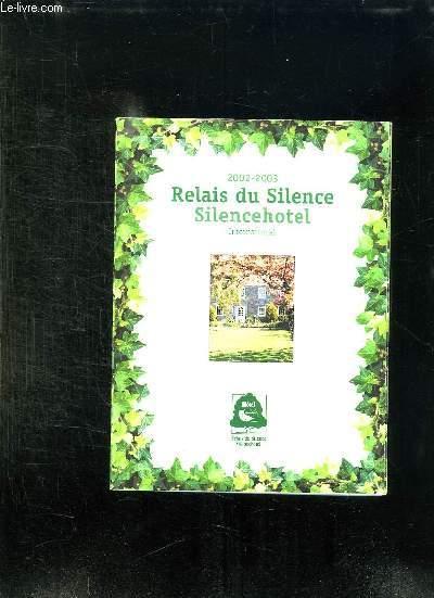 RELAIS DU SILENCE 2002 - 2003.
