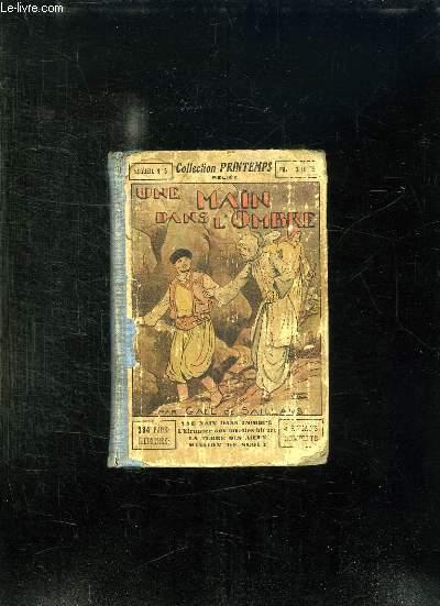 RECUEIL N° 5. UNE MAIN DANS L OMBRE, L ETRANGER AUX LUNETTES BLEUES, LA TERRE DES ADIEUX, MISSION DE SCOUT.