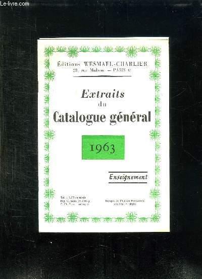 EXTRAITS DU CATALOGUE GENERAL. 1963. ENSEIGNEMENT.