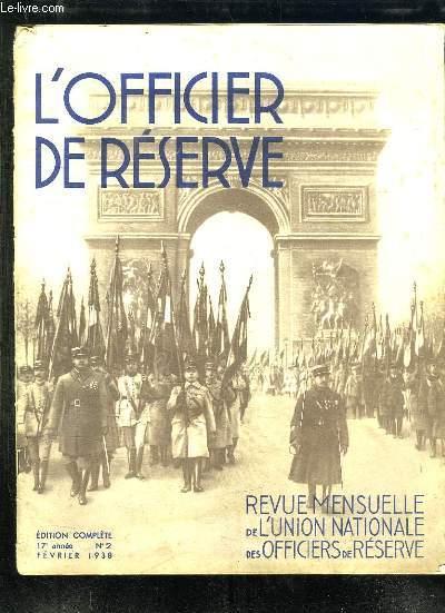 L OFFICIER DE RESERVE N° 2 FEVRIER 1938. SOMMAIRE: LA LIGNE MAGINOT, MARCHES DE NUIT, L ARMEE POLONAISE, SOUVENIRS DE GUERRES...