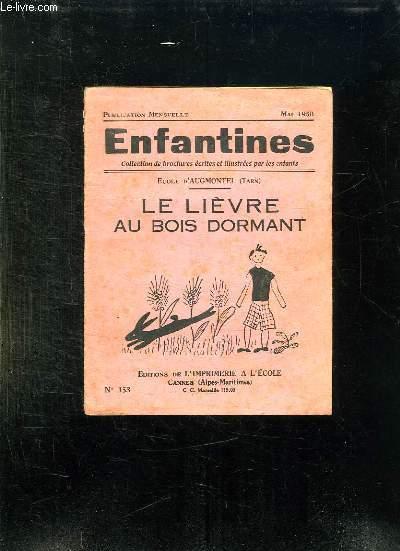 ENFANTINES N° 153 MAI 1950. LE LIEVRE AU BOIS DORMANT.