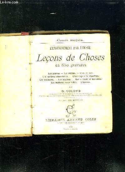 L ENSEIGNEMENT PAR L IMAGE. LECONS DE CHOSES EN 650 GRAVURES. 12em EDITION.