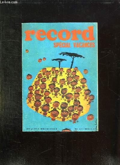 RECORD N° 90 - 91 - 92 JUIN JUILLET AOUT 1969. SOMMAIRE: LES CARAVANES D ASIE, LA PATROUILLE ACROBATIQUE EN FRANCE, DESSINS POUR RIRE, LIVRES NOUVEAUX, TIMBRES RECENTS...