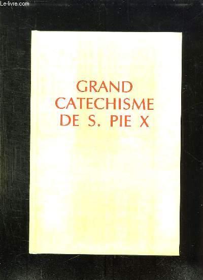 GRAND CATECHISME DE S PIE X.