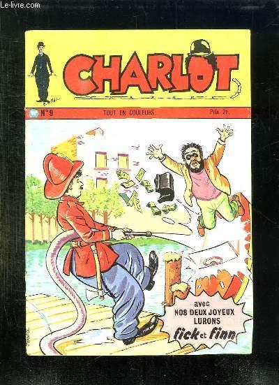 CHARLOT N° 9. AVEC NOS DEUX JOYEUX LURONS FICK ET FINN.