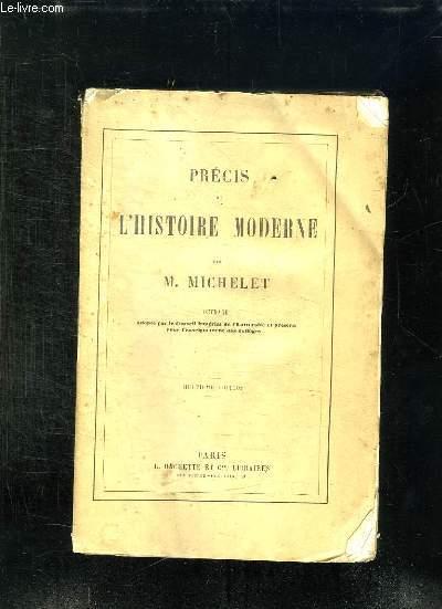 PRECIS DE L HISTOIRE MODERNE. 8em EDITION.