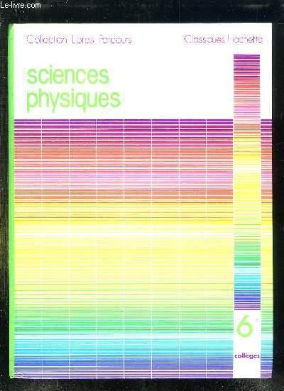 SCIENCES PHYSIQUES 6e COLLEGES. RESERVE AU PROFESSEURS.