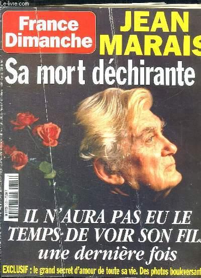 FRANCE DIMANCHE N° 2724 DU 13 AU 19 NOVEMBRE 1998. SOMMAIRE: JEAN MARAIS SA MORT DECHIRANTE. IL N AURA PAS EU LE TEMPS DE VOIR SON FILS UNE DERNIERE FOIS. LE GRAND SECRET DE TOUTE SA VIE. DES PHOTOS BOULVERSANTES.