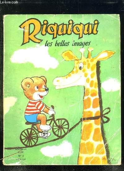 RIQUIQUI LES BELLES IMAGES N° 4. DU N° 254 AU N° 257.