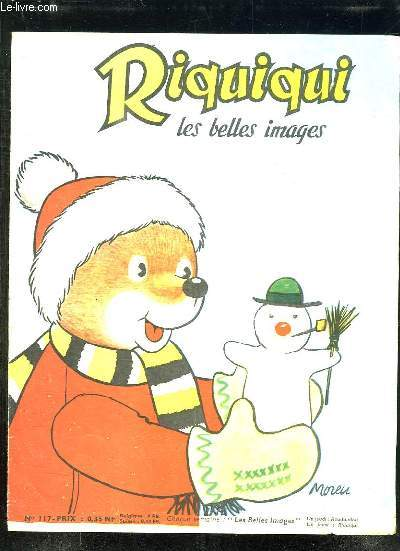 RIQUIQUI LES BELLES IMAGES. N° 117. LE BONHOMME DE NEIGE.