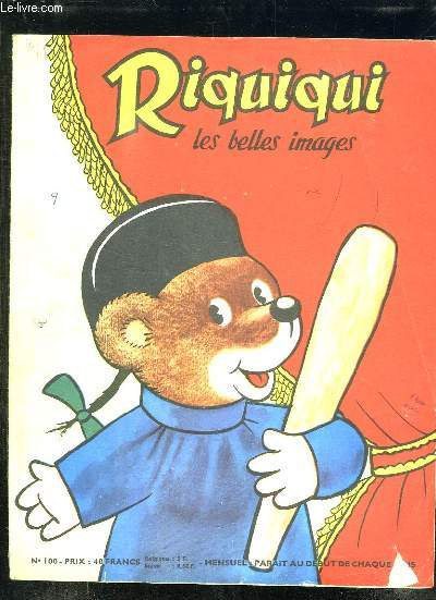 RIQUIQUI LES BELLES IMAGES N° 100. UNE JOYEUSE SURPRISE.