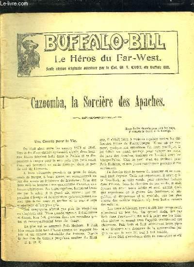 BUFFALO BILL LE HEROS DU FAR WEST. CAZOOMBA LA SORCIERE DES APACHES.