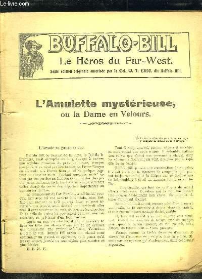 BUFFALO BILL L AMULETTE MYSTERIEUSE OU LA DAME EN VELOURS.