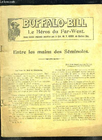 BUFFALO BILL ENTRE LES MAINS DES SEMINOLES.