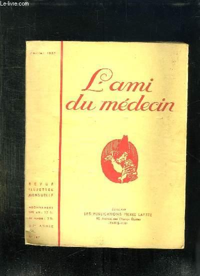 L AMI DU MEDECIN N° 167. FEVRIER 1937.